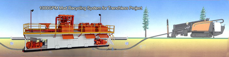 1000GPM Mud Recycling System for Trenchless Project